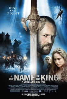 In the Name of the King: A Dungeon Siege Tale movie poster